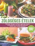 Zöldséges ételek /Több mint 100 gyors és finom vegán étel receptje