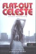 Flat-out Celeste - Celeste bolondulásig /Flat out love 3.