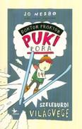 Szeleburdi világvége /Doktor Proktor pukipora 3. (3. kiadás)