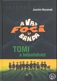 A vad foci banda 04. /Tomi a betonhátvéd