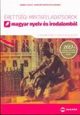 Érettségi mintafeladatsorok magyar nyelv és irodalomból /12 írásbeli emelt szintű feladatsor 2017.