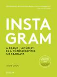 Instagram - A brand-, az üzlet- és a közösségépítés 125 szabálya