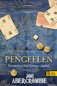 Pengeélen /Történetek az első törvény világából