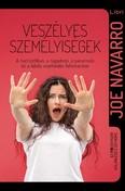 Veszélyes személyiségek - A narcisztikus, a ragadozó, a paranoiás és a labilis viselkedés (2. kiadás)