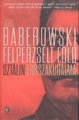 Felperzselt föld /Sztálin erőszakuralma