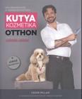 Kutyakozmetika otthon - Minden tudnivaló lépésről lépésre /Kölyökfazontól a versenygyőztesig