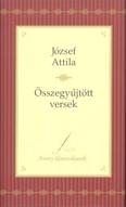 József Attila: Összegyűjtött versek /Arany klasszikusok