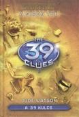 The 39 Clues - A 39 kulcs 04. /A síron túl