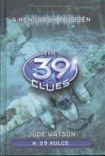 The 39 Clues - A 39 kulcs 06. /A kenguruk földjén