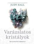 Varázslatos kristályok /300 gyógyító kristály