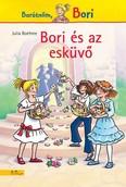 Bori és az esküvő - Barátnőm, Bori