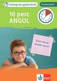10 perc Angol - Szövegírási gyakorlatok 10 éves kortól