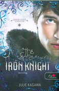 The Iron Knight – Vaslovag: Vastündérek 4.
