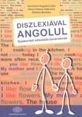 Diszlexiával angolul /Gyakorlati útmutató tanároknak