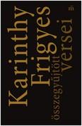 Karinthy Frigyes összegyűjtött versei