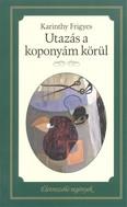Utazás a koponyám körül /Életreszóló regények 12.