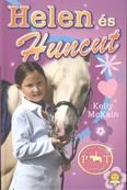 Helen és Huncut /Pónitábor naplók 1.