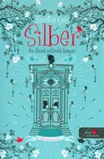 Silber - Az álmok második könyve /Silber 2.