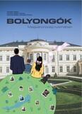 Bolyongók - Magyarország nyomában