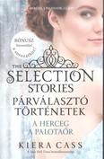 Párválasztó történetek 1. - A herceg, a palotaőr /The selection stories 1.