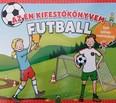 Az én kifestőkönyvem - Futball - Sok színes matricával (óriás kifestő)