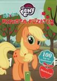 My Little Pony: Az én kifestő füzetem - 100 kép vár kiszínezésre