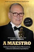 A Maestro - Ennio Morricone - Exkluzív beszélgetés Ennio Morriconéval, a filmzene halhatatlan legendájával