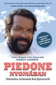 Piedone nyomában - Hihetetlen történetek Bud Spencertől - Bud Spencer és Terence Hill