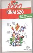 1000 kínai szó /Képes kínai tematikus szótár