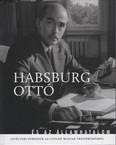 Habsburg Ottó és az államhatalom