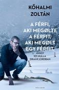A férfi, aki megölte a férfit, aki megölt egy férfit - avagy 101 hulla Dramfjordban /Kemény