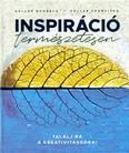 Inspiráció természetesen - Találj rá a kreativitásodra!