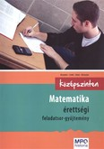 Matematika érettségi feladatgyűjtemény /Középszinten