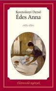 Édes Anna /Életreszóló regények 17.