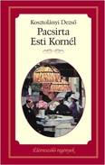 Pacsirta - Esti Kornél /Életreszóló regények 5.