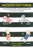 Mackógyógytorna: A mozgásfejlődés harmonizálásásra - 1-9 hónapos babáknak
