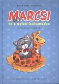 Marcsi és a nyári kalamajka /Cicakalandok 2.
