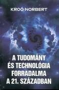A tudomány és a technológia forradalma a 21. században