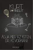 Áldja meg az Isten, Dr. Kevorkian! (2. kiadás)