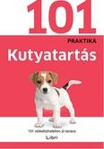 Kutyatartás /101 praktika