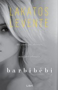 Barbibébi - Aki önmagát elveszíti, mindenét elveszíti
