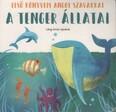 A tenger állatai - Első könyvem angol szavakkal