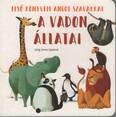 A vadon állatai - Első könyvem angol szavakkal