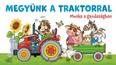 Megyünk a traktorral - Munka a gazdaságban