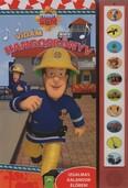 Tűzoltó Sam: Vidám hangoskönyv - Izgalmas kalandok élőben
