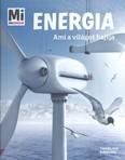 Energia - Ami a világot hajtja /Mi Micsoda