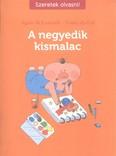 A negyedik kismalac /Szeretek olvasni!