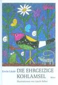 Die ehrgeizige kohlamsel /A nagyravágyó fekete rigó - német