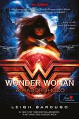 Wonder Woman: A háborúhozó - DC legendák 2.
