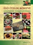 Élő ételek könyve /Lúgosítás természetesen